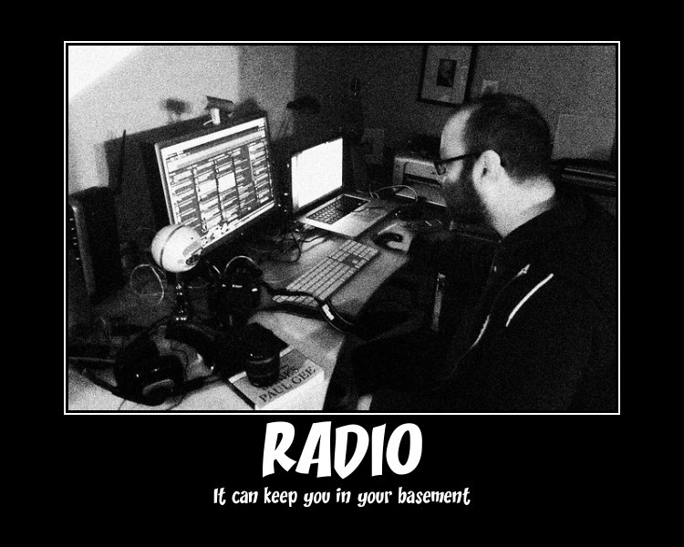 May Story a Day #11: Radio Motivational Poster