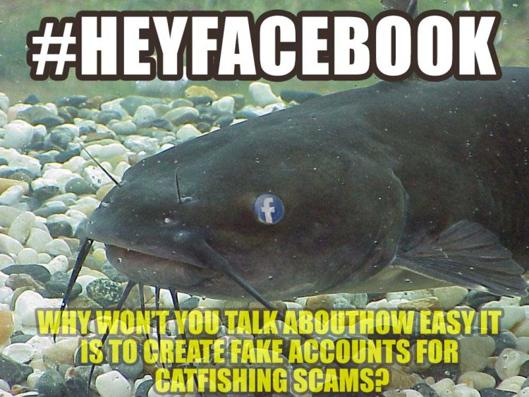 #HEYFACEBOOK Why Won't You Talk About Catfishing?