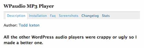 All the other WordPress audio players were crappy or ugly so I made a better one.