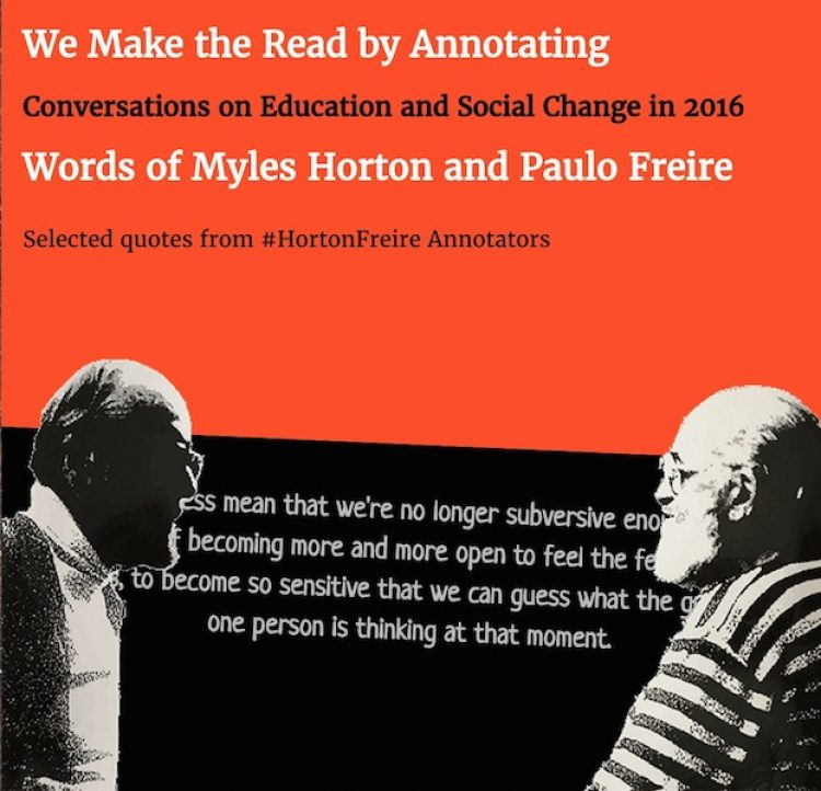 Animating #HortonFreire: We Make the Read By Annotating