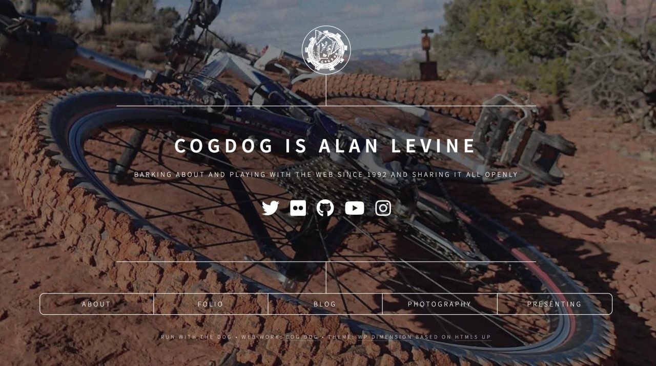Website for me COGDOG IS ALAN LEVINE, title with a row of social media icons, and then in boxs, links for About, Blog, Folio, Photography, Presenting
