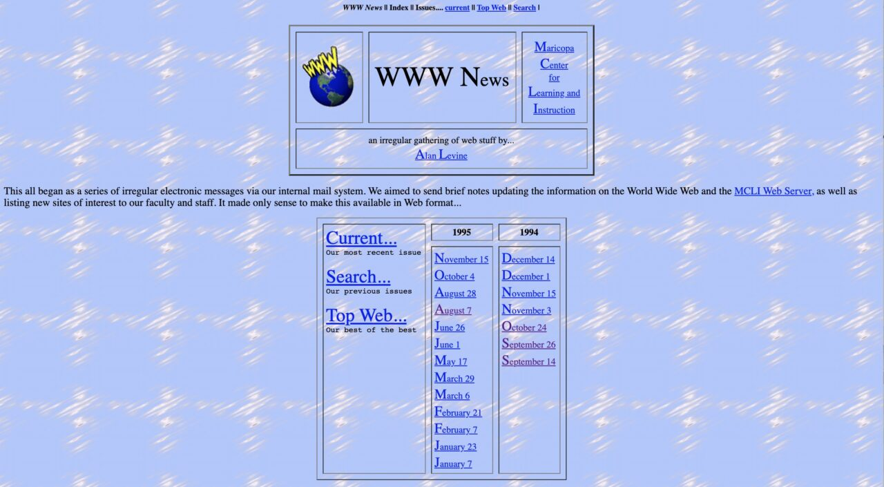 A really old web site called WWW News with links to various issues. Not much you are missing here!